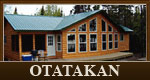 Otatakan fly in hunting and fishing cabin in Ontario